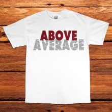 Above Average White Tee by Unfltrd Passion