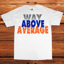 Way-Above-Average---White_Tee