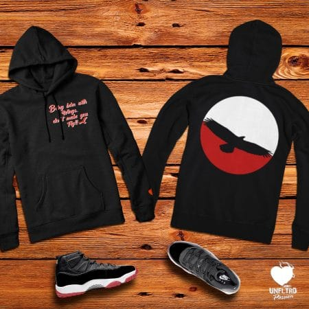 Born Fly Hoodie - Front + Back || BRed 11's || Unfltrd Passion